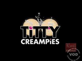 Titty Creampies 1, 2, 3 - Big Tits Cumshots - Nikki Sex - Katie Kox